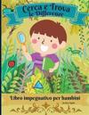 Cerca e trova le differenze libro impegnativo per bambini