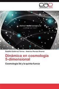 Dinamica En Cosmologia 5-Dimensional