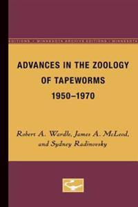 Advances in the Zoology of Tapeworms, 1950-1970