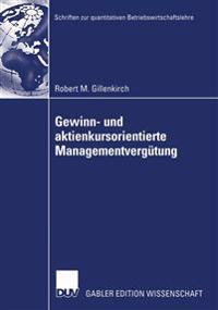Gewinn-Und Aktienkursorientierte Managementvergutung