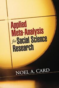 Applied Meta-Analysis for Social Science Research