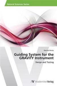 Guiding System for the Gravity Instrument