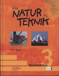 Fra natur til teknik-Konstruktion 3
