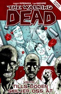 The Walking Dead Volym 1 : Tills döden skiljer oss åt