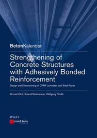 Strengthening of Concrete Structures with Adhesively Bonded Reinforcement