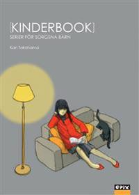 Kinderbook : serier för sorgsna barn