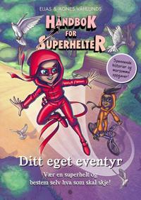 Håndbok for superhelter: Ditt eget eventyr