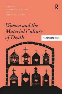 Women and the Material Culture of Death