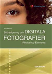 Bildredigering och digitala fotografier