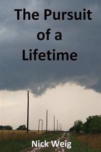The Pursuit of a Lifetime