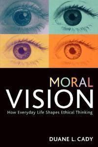 Moral Vision