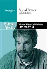 Wilderness Adventure in Jon Krakauer's Into the Wild