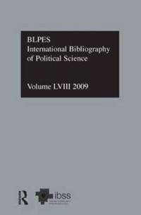 International Bibliography of Political Science 2009/ Bibliographie Internationale De Science Politique
