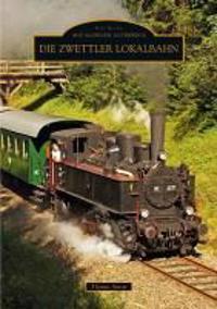 Die Zwettler Lokalbahn