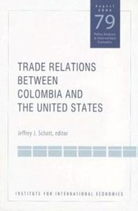 Trade Relations Between Colombia And the United States