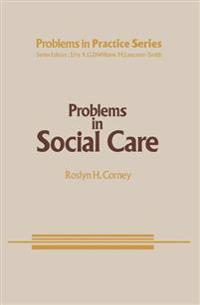Problems in Social Care