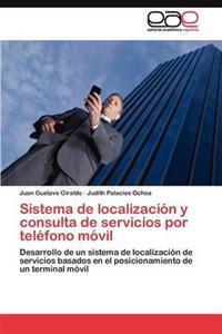 Sistema de Localizacion y Consulta de Servicios Por Telefono Movil