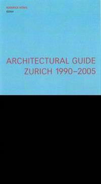 Architectural Guide Zurich 1990-2005