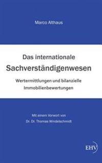Das Internationale Sachverstandigenwesen