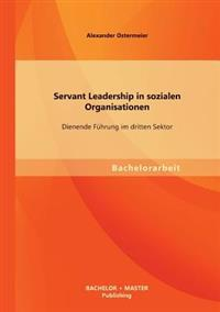 Servant Leadership in Sozialen Organisationen