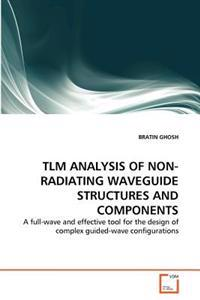 Tlm Analysis of Non-Radiating Waveguide Structures and Components