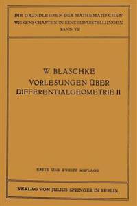 Vorlesungen  ber Differentialgeometrie Und Geometrische Grundlagen Von Einsteins Relativit tstheorie II