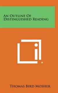 An Outline of Distinguished Reading
