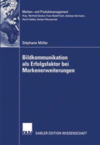 Bildkommunikation Als Erfolgsfaktor Bei Markenerweiterungen