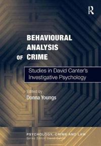 The Behavioural Analysis of Crime