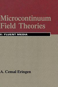 Microcontinuum Field Theories II