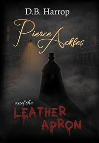 Pierce Ackles and the Leather Apron