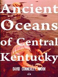Ancient Oceans of Central Kentucky