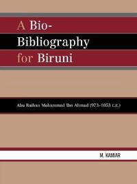 A Bio-bibliography for Biruni