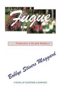 Fugue: Through a Glass Darkly