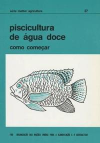 Piscicultura De Água Doce