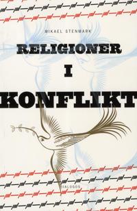 Religioner i konflikt : relationer mellan kristen och muslimsk tro