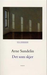 Det som skjer - Arne Sundelin | Ridgeroadrun.org