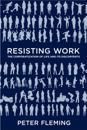 Resisting Work