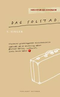 T. Singer - Dag Solstad | Ridgeroadrun.org