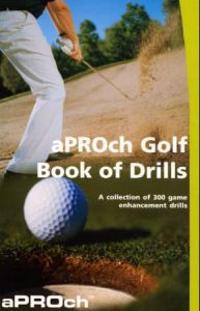 Aproch golf book of drills