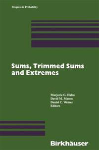 Sums, Trimmed Sums and Extremes
