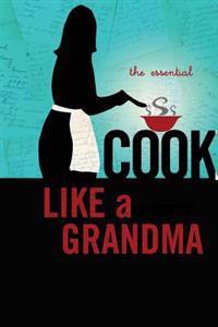 Cook Like a Grandma