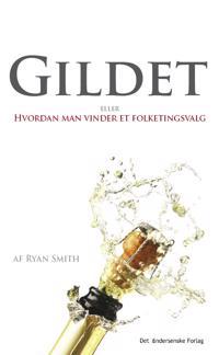 Gildet eller hvordan man vinder et folketingsvalg