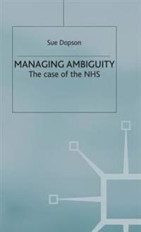 Managing Ambiguity and Change