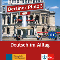 Berliner Platz 3 NEU - 2 Audio-CDs zum Lehrbuchteil