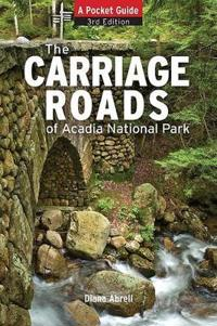 The Carriage Roads of Acadia National Park
