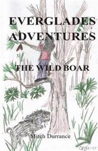 Everglades Adventures: The Wild Boar