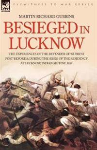 Besieged in Lucknow
