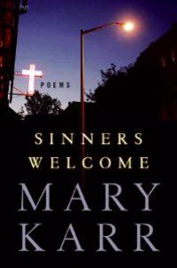 Sinners Welcome: Poems