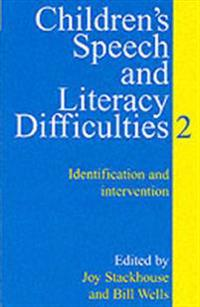 Children's Speech and Literacy Difficulties: Book 2 - Identification and Intervention